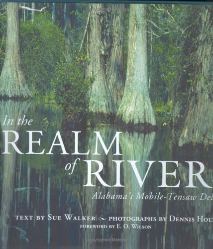 In the Realm of Rivers: Alabama's Mobile-Tensaw Delta