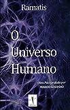O Universo Humano: Obra Psicografada por Marcio Godinho (Portuguese Edition)