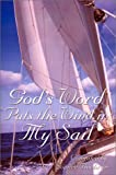God's Word Puts the Wind in My Sail, Joanne Bachran, 1929451083