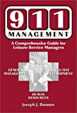 img - for 911 Management: A Comprehensive Guide for Leisure Service Managers book / textbook / text book