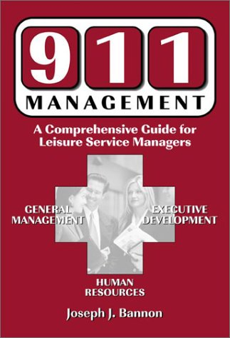 911 Management: A Comprehensive Guide for Leisure Service Managers