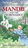 Mandie and the Tornado!, Lois Gladys Leppard, 1556616759