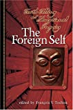 The Foreign Self 9781891859410