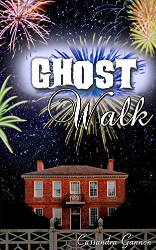 Ghost Walk: A Paranormal Ghost Romance by [Gannon, Cassandra]