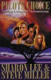Pilots Choice, Sharon Lee and Steve Miller, 1892065029