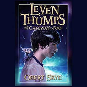 Leven Thumps and the Gateway to Foo Audiobook