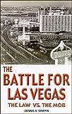 The Battle for Las Vegas, Dennis N. Griffin, 0929712374