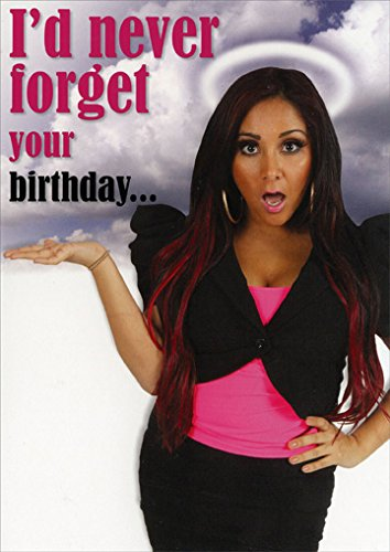 Snooki: I'd Never Forget Funny Birthday - Snooki Glasses With