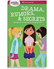 A Smart Girl's Guide: Drama, Rumors and Secrets: Staying True to Yourself in Changing Times