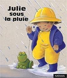Julie sous la pluie