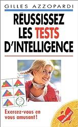 REUSSISSEZ LES TESTS D'INTELLIGENCE