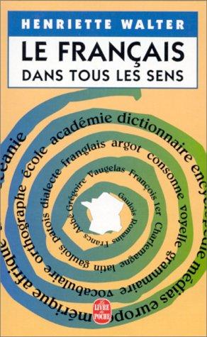 Le Francais Dans Tous Les Sens (French Edition)