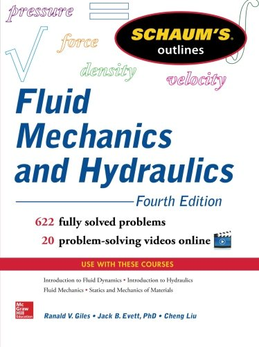 Schaums Outline of Fluid Mechanics and Hydraulics, 4th Edition (Schaum's Outlines)