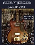 Constructing Walking Jazz Bass Lines Book Iv - Building a 12 Key Facility for the Jazz Bassist, Steven Mooney, 1937187233