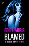 Blamed: A Blood Money Novel