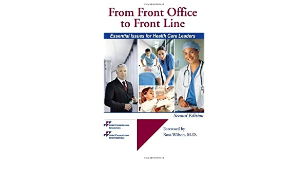 From Front Office to Front Line: Essential Issues for Health