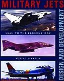 Military Jets, Robert Jackson, 157145991X