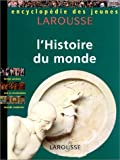 img - for Encyclop die des jeunes : L'histoire du monde book / textbook / text book