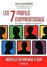 Les 7 profils d'apprentissage. Pour informer, enseigner et apprendre par Michel (II)