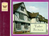 img - for Tudor Britain (Weidenfeld Country Miniatures) book / textbook / text book