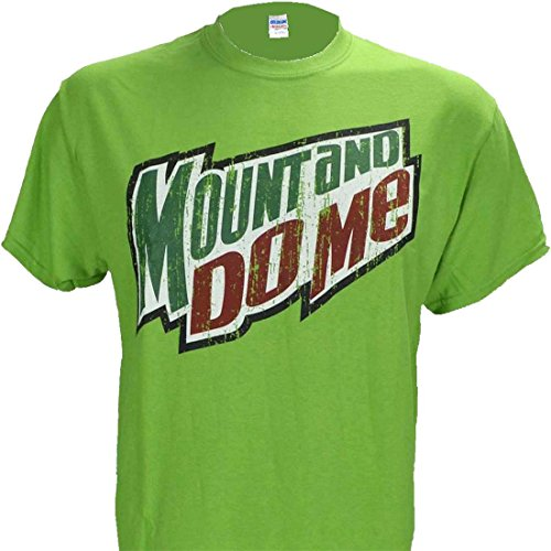 Mount and Do Me ~ Green Mountain Dew Parody T Shirt ()