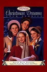 Christmas Dreams (Portraits of Little Women)