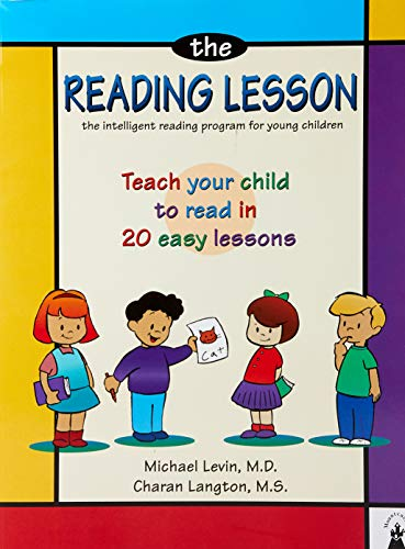 The Reading Lesson: Teach Your Child to Read in 20 Easy Lessons (Best Writing System In The World)