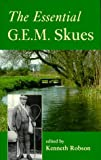 The Essential G. E. M. Skues, G. E. Skies and Kenneth Robson, 155821691X