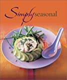 Simply Seasonal, Hachette Illustrated, 1844300404
