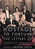 Hostage to Fortune, Joseph P. Kennedy, 0670869694