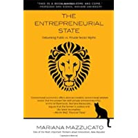 The Entrepreneurial State (Anthem Other Canon Economics, Band 2)