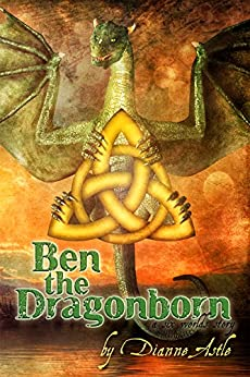 Ben the Dragonborn (The Six Worlds Book 1) by [Astle, Dianne]