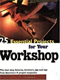 25 Essential Projects for Your Workshop, Popular Woodworking Staff, 1558705414