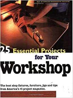 25 Essential Projects for Your Workshop