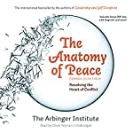 The Anatomy of Peace, Expanded Second Edition: Resolving the Heart of Conflict
