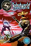 Robotworld, J. J. Gardner, 0590189387