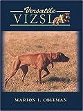 """Versatile Vizsla"" av Marion I. Coffman"