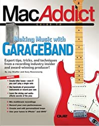 The MacAddict Guide to Making Music with GarageBand
