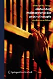 Einhundert Meisterwerke der Psychotherapie: Ein Literaturführer (German Edition), , 3211252142