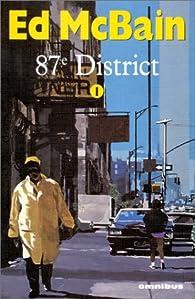 87e district, tome 1 par Ed McBain