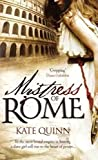 Mistress of Rome by Kate Quinn front cover