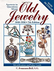 Answers to Questions about Old Jewelry: 1840-1950