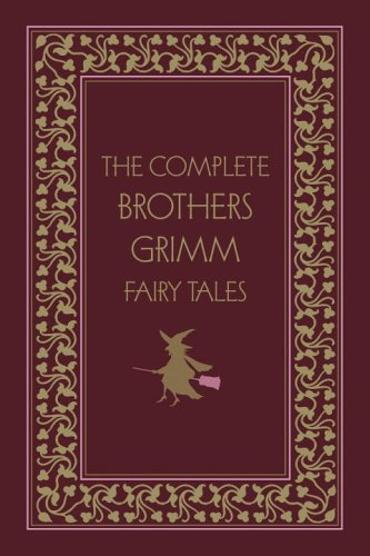 The Complete Brothers Grimm Fairy Tales, Deluxe Edition (Literary Classics (Gramercy Books))