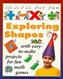 Exploring Shapes, Andrew King, 0761307451