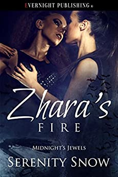 Zhara's Fire (Midnight's Jewels Book 4) by [Snow, Serenity]