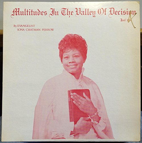 Iona C Perrow Multitudes In The Valley of Decisions vinyl record (Multitudes Multitudes In The Valley Of Decision)