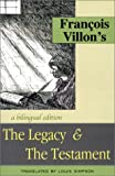 The Legacy and the Testament, Francois Villon, 1885266995