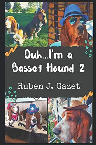 Duh... I'm a Basset Hound 2 (Basset Books)
