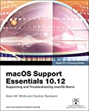 Read macOS Support Essentials 10.12 - Apple Pro Training Series: Supporting and Troubleshooting macOS Sierra Epub