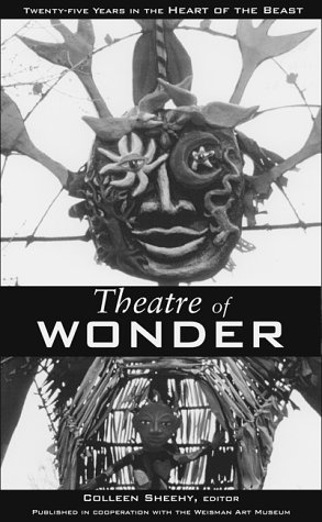 Theatre Of Wonder: 25 Years in the Heart of the Beast